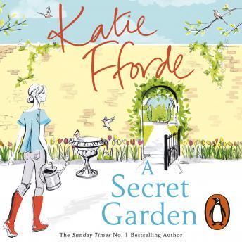 Secret Garden, Audio Book By Katie Fforde
