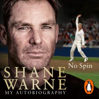 Download No Spin: My Autobiography by Shane Warne