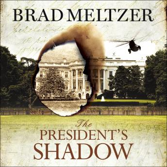 President's Shadow by  Brad Meltzer