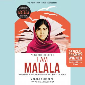 Download I Am Malala: How One Girl Stood Up for Education and Changed the World (Young Readers Edition) by Patricia McCormick, Malala Yousafzai