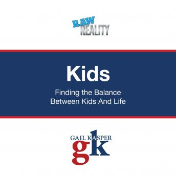 Kids: Finding the Balance Between Kids and Life Audiobook Mp3 Download Free