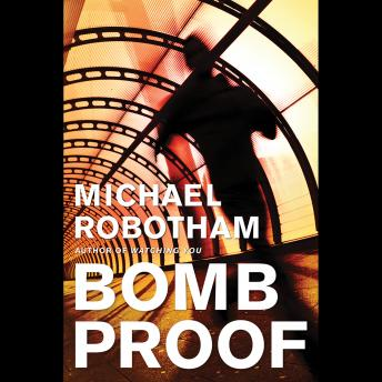 Free Bombproof Audiobook by Michael Robotham