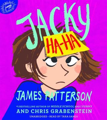 Jacky Ha-Ha by  James Patterson, Chris Grabenstein