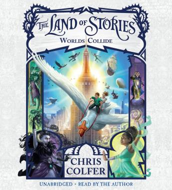 Download Land of Stories: Worlds Collide by Chris Colfer