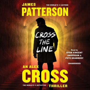 Cross the Line, Audio book by James Patterson