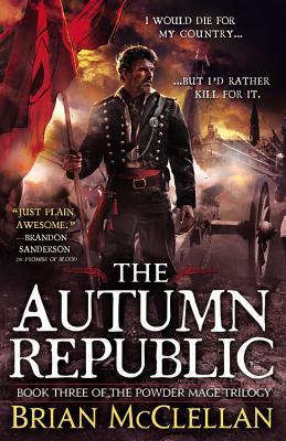 Autumn Republic by  Brian McClellan