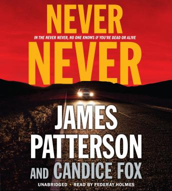Download Never Never by James Patterson, Candice Fox