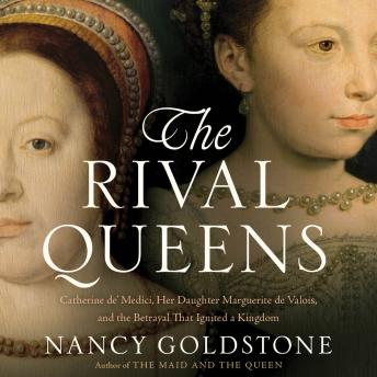 Rival Queens, Nancy Goldstone