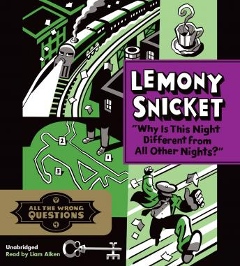 Download 'Why Is This Night Different from All Other Nights?' by Lemony Snicket