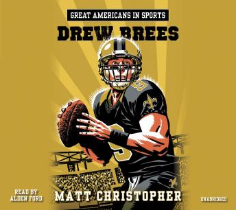 Download Great Americans in Sports: Drew Brees by Matt Christopher