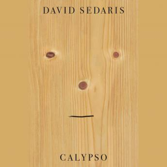 Calypso, Audio book by David Sedaris