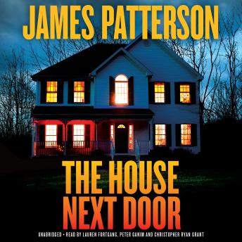 House Next Door: Thrillers, Audio book by James Patterson