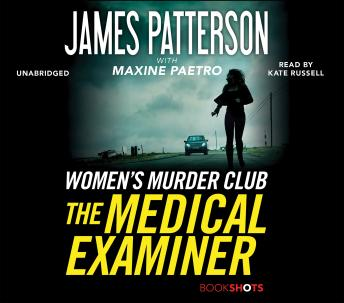 Download Medical Examiner: A Women's Murder Club Story by James Patterson, Maxine Paetro