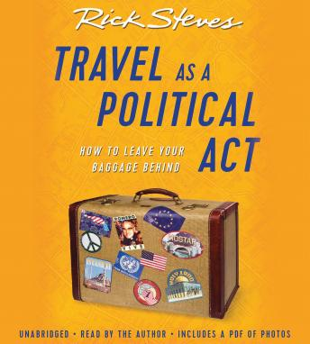 Download Travel as a Political Act by Rick Steves