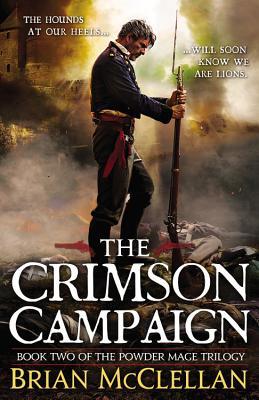 Crimson Campaign by  Brian McClellan