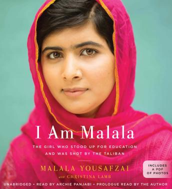 I Am Malala: The Girl Who Stood Up for Education and Was Shot by the Taliban, Malala Yousafzai, Christina Lamb
