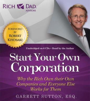 Rich Dad Advisors: Inicie su propia corporación