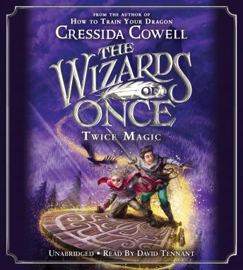 Download Wizards of Once: Twice Magic by Cressida Cowell