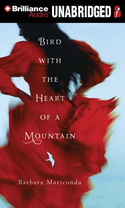 Download Bird With the Heart of a Mountain by Barbara Mariconda