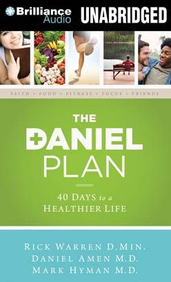 Daniel Plan by  Mark Hyman MD, Daniel G. Amen, M.D., Rick Warren, D.Min.