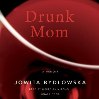 drunk mom by jowita bydlowska pdf free download
