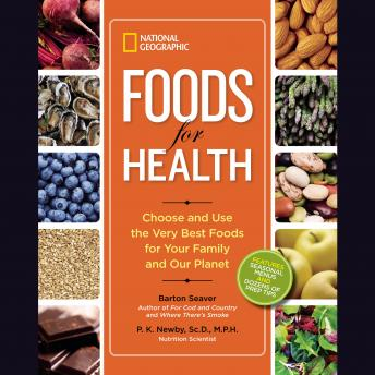 [Download Free] Foods for Health: Choose and Use the Very Best Foods for Your Family and Our Planet Audio Book Online