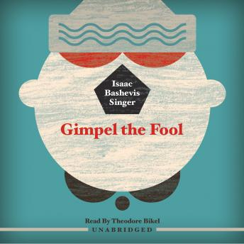 an overview of the first paragraph of isaac bashevis singers gimpel the fool Gimpel the fool and other stories by isaac bashevis singer and a great selection of similar used, new and collectible books available now at abebookscom.
