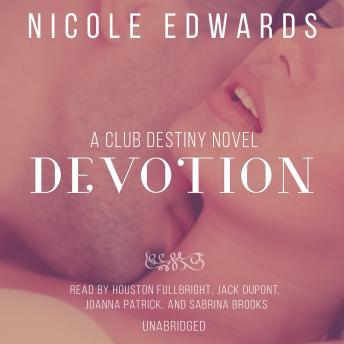 Devotion: A Club Destiny Novel, Book 5