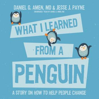 What I Learned from a Penguin: A Story on How to Help People Change Audiobook Torrent Download Free