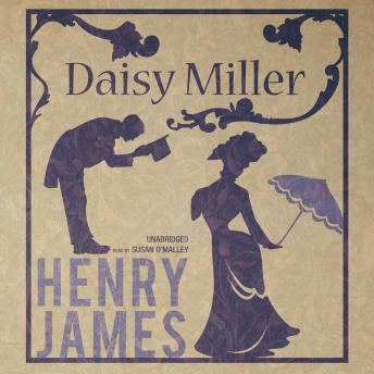 a summary of the book daisy miller by henry james Hi guys open me for free hugs:d today i finally uploaded this one- i explain the short novel daisy miller by henry james i hope you guys enjoy it and.