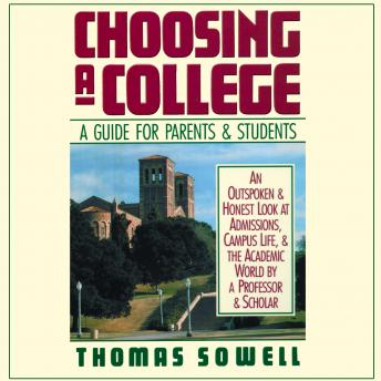 Choosing a College: A Guide for Parents & Students by  Thomas Sowell