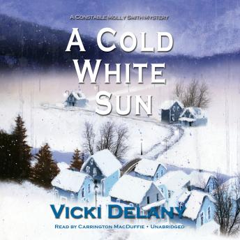 Free Cold White Sun: A Constable Molly Smith Mystery Audiobook read by Carrington MacDuffie
