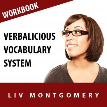 Verbalicious Vocabulary System: Speak with Confidence with 750 English Language Vocabulary Words