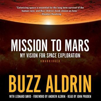 Download Mission to Mars: My Vision for Space Exploration by Buzz Aldrin, Leonard David