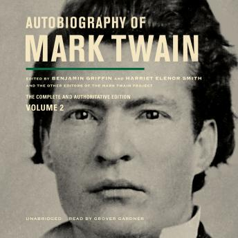 Autobiography of Mark Twain, Vol. 2, Mark Twain