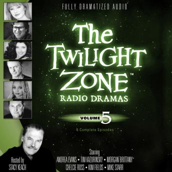 Twilight Zone Radio Dramas, Volume 5