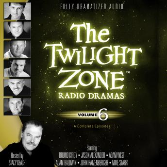 Twilight Zone Radio Dramas, Volume 6, Audio book by Various Authors