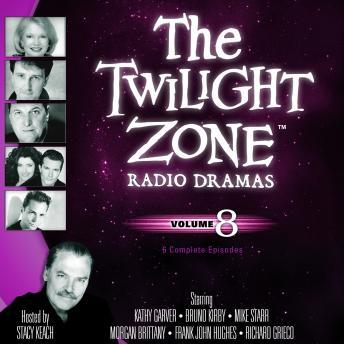 Twilight Zone Radio Dramas, Volume 8