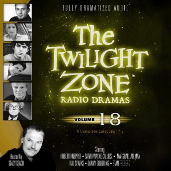Twilight Zone Radio Dramas, Volume 18