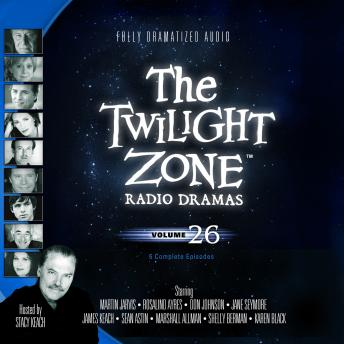 Download Twilight Zone Radio Dramas, Volume 26 by Various Authors