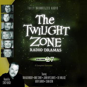 Download Twilight Zone Radio Dramas, Volume 27 by Various Authors