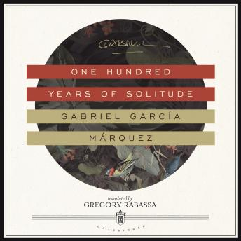 Download One Hundred Years of Solitude by Gabriel Garcia Marquez