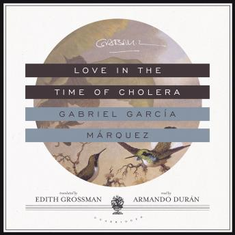 Download Love in the Time of Cholera by Gabriel Garcia Marquez