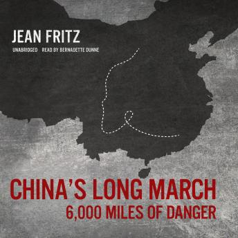 Listen to China's Long March: 6,000 Miles of Danger by ...
