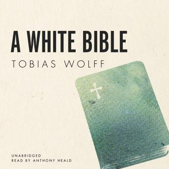 the bible tobias wolff The protagonist of tobias wolff's shrewdly—and at times devastatingly—observed first novel is a boy at an elite prep school in 1960 he is an outsider who has learned to mimic the negligent manner of his more privileged classmates like many of them, he wants more than anything on earth to.