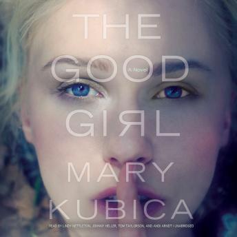 Good Girl, Mary Kubica