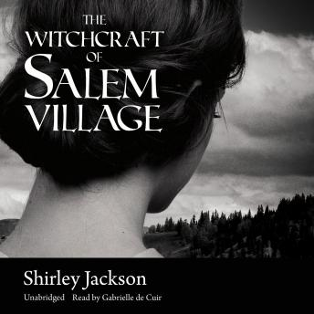 Witchcraft of Salem Village by  Shirley Jackson