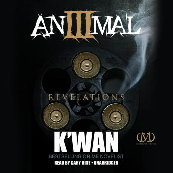 Free Animal 3: Revelations Audiobook by K'wan