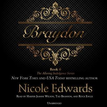 Braydon: The Alluring Indulgence Series, Book 6