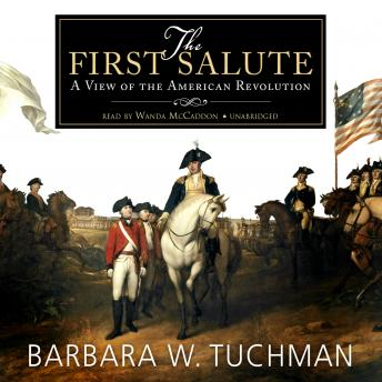 First Salute: A View of the American Revolution by  Barbara W. Tuchman